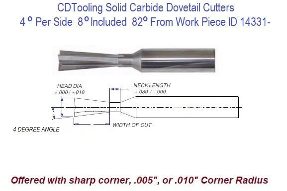 4 Degree Per Side, 8 Degree Included, 82 Degree From End, Angle Carbide Dovetail Cutters ID 14331-