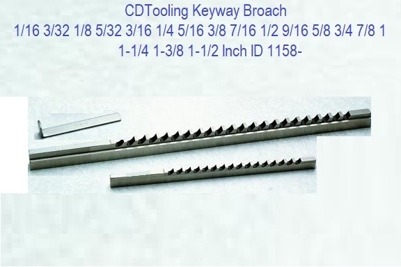 Keyway Broach 1/16 3/32 1/8 5/32 3/16 1/4 5/16 3/8 7/16 1/2 9/16 5/8 3/4 7/8 1 1-1/4 1-3/8 1-1/2 Inch ID 1158-