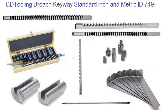 Broach Keyway Standard Inch and Metric ID 749-