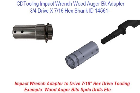 Impact Wrench Wood Auger Bit Adapter 3/4 Drive X 7/16 Hex Shank ID 14561-
