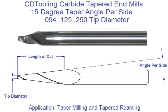 15 Degree Carbide Tapered End Mills 094 125 250 Tip