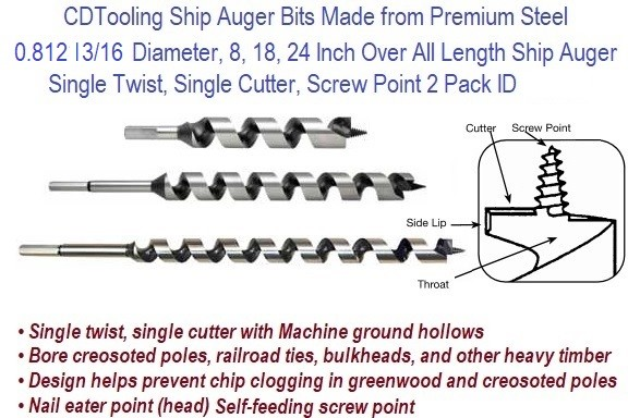 0.812 13/16 Diameter x 8, 18, 24, Inch Over All Length Ship Auger Single Twist, Single Cutter, Screw Point ID 4376-