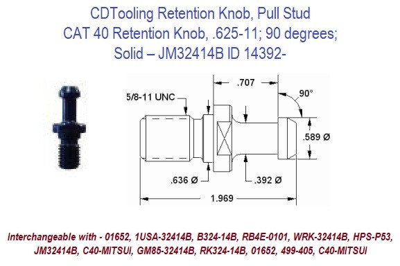 Retention Knob, Pull Stud, CAT40, 625-11, 90 degrees, Solid JM32414B ID 14392-