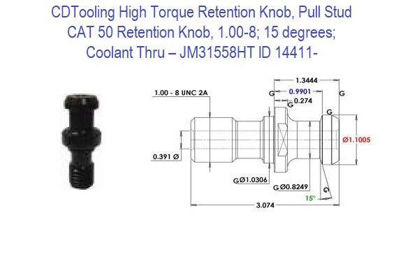 High Torque Retention Knob, Pull Stud, CAT50, 1.00-8, 15 degrees, Coolant Thru JM31558HT ID 14411-