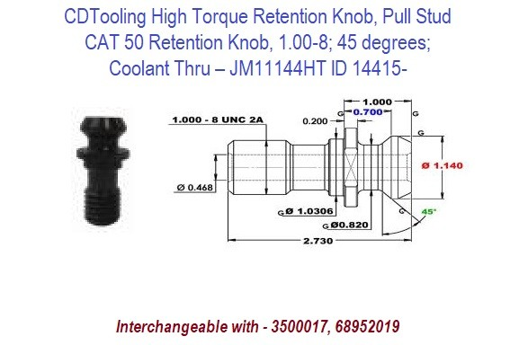 High Torque Retention Knob, Pull Stud, CAT50, 1.00-8, 45 degrees, Coolant Thru JM11144HT ID 14415-