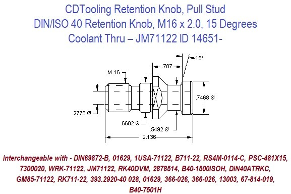 Retention Knob, Pull Stud; DIN/ISO 40, M16 x 2.0, 15 Degrees, Coolant Thru  JM71122 ID 14651-