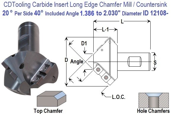 20 Degree Per Side, 40 Degree Included, Angle 1.386 to 2.030 Inch Diameter Carbide Insert Long Edge Chamfer Mill, Countersink Tool ID 12108-CC-40