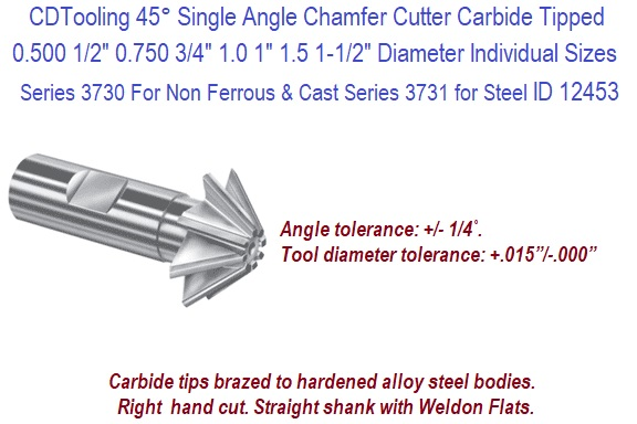 Dia Single Angle Chamfering Cutters x 1//2 Width x 3//4 Shank 1-1//2 Dia Shank Type 45 Deg x 2-3//4 OAL