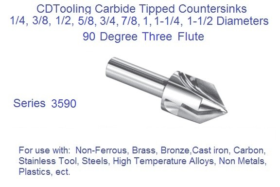 90 Degree Countersink Carbide Tipped 1/4 3/8 1/2 5/8 3/4 7/8 1 1-1/4 1-1/2, Three Flute 3590