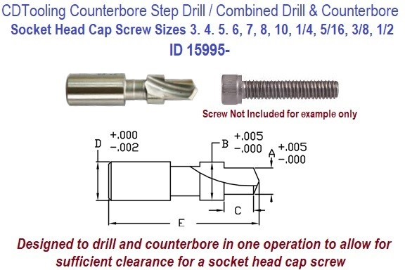 Step Drill Socket Head Cap Screw Sizes No 3 to 1/2 Inch Combined Drill and Counterbore in 1 operation ID 15995-