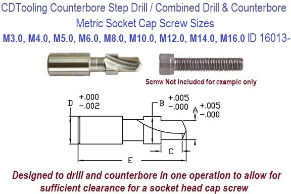 Step Drill Metric Socket Head Cap Screw Sizes 3.0mm to 16.0mm Combined Drill and Counterbore in 1 Operation ID 16013-