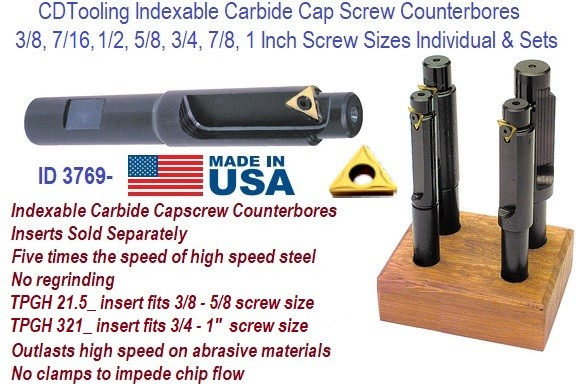 3/8, 7/16, 1/2, 5/8, 3/4, 7/8, 1 Inch Indexable Carbide Insert Cap Screw Counterbore Individual and Sets ID 3669