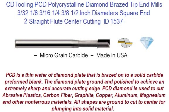 PCD End Mill Polycrystalline Diamond 2 Flute Square End Center Cutting 3/32,1/8,3/16,1/4,3/8,1/2 Inch ID 1537-