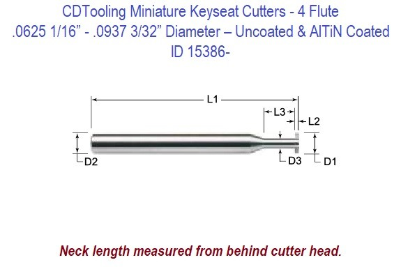 .0625 1/16 - .0937 3/32 - 4 Flute - Miniature Keyseat Cutters - Uncoated and AlTiN Coated  ID 15386-
