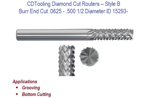 .0625 - .500 1/2 Diameter Burr End Cut - Diamond Cut Routers ID 15293-