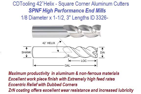 .125 1/8 Diameter x 1-1/2, 3 Inch Lengths HP End Mills For Aluminum and Non-Ferrous ID 3326-