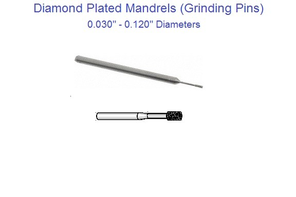 Diamond Plated Mandrel, Diamond Grinding Pin 0.030-0.120