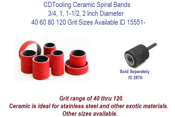 Ceramic Abrasive Spiral Bands 1/2, 3/4,1, 1-1/2 2 Inch Diameter 40 60 80 120 Girt Available 100 Packs ID 15551-