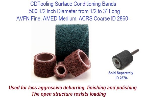 Surface Conditioning Bands .500 1/2 Inch Diameter from 1/2 to 3