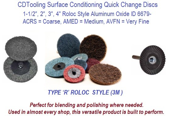 Surface Conditioning Quick Change Discs Roloc Style ACRS, AMED, AVFN, 1-1/2, 2, 3, 4 Inch 50 Packs ID 6679-