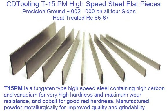 T-15PM Steel Flat Blanks Tungsten High Speed high Carbon, Vanadium, Cobalt ID 1092-