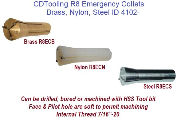 R8 Emergency Collets Brass, Nylon, Steel, Can be Bored, Drilled or Machined to Any Size ID 4102-