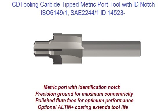 Carbide Tipped Metric Port Tool with ID Notch ISO6149/1, SAE2244/1 ID 14523-