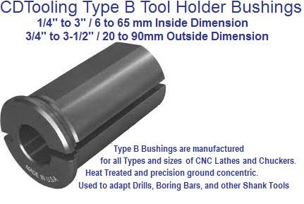 Type B Tool Holder Bushings adapt Drills, Boring Bars, Shank Tools 1/4 to 3