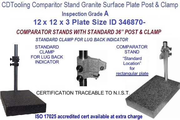 12 x 12 x 3 Grade A 0-Ledge Comparator Stand with a 1.365 dia x 36 inch high post with clamps ID 346870-
