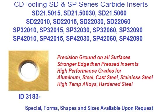 SD21.50, SD22, SP32, SP42, Carbide Inserts .010, .015, .030, .060, .090 Radius Carbide Inserts ID 3183-