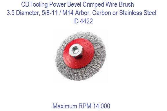 Crimped Wire Bevel Brushes 3.5 x 5/8-11/M14, Carbon or Stainless Steel 6 Pack ID 4422-