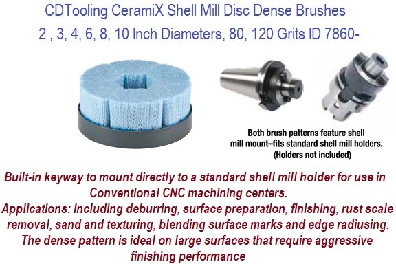 Shell Mill Dense Disc Brushes CeramiX, deburring on flat surfaces,  metal finish on milled and machined surfaces, blending on machined parts ID 7860-