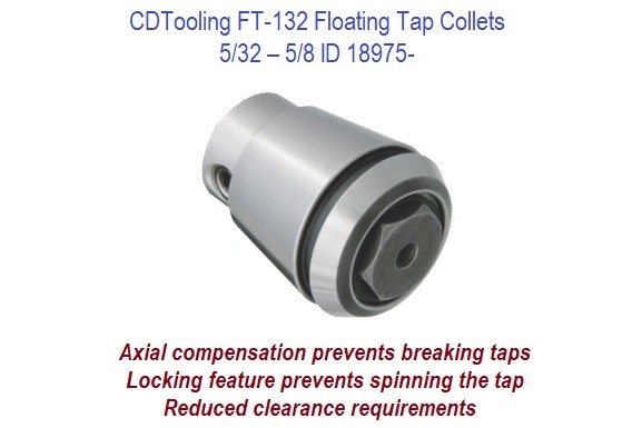 5/32 - 5/8 FT-132 Floating Tap Collets ID 18975-