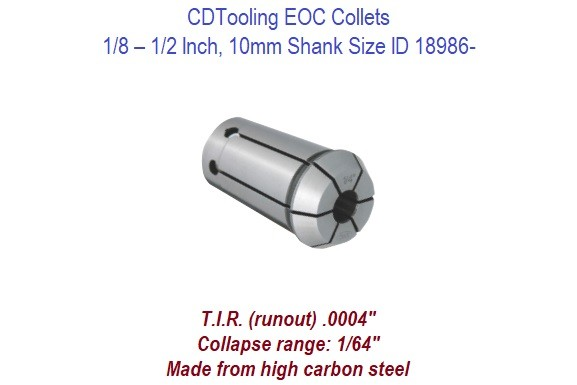 EOC12 Collets - 1/8 - 1/2 Inch and 10mm Shank Size ID 18986-