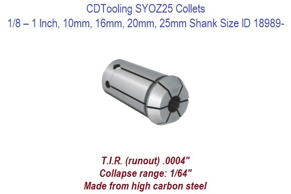 SYOZ25 Collets - 1/8 - 1 Inch and 10 16 20 25mm Shank Size ID 18989-