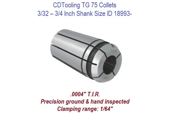 TG75  Collets - 3/32 - 3/4 Inch Shank Size ID 18993-