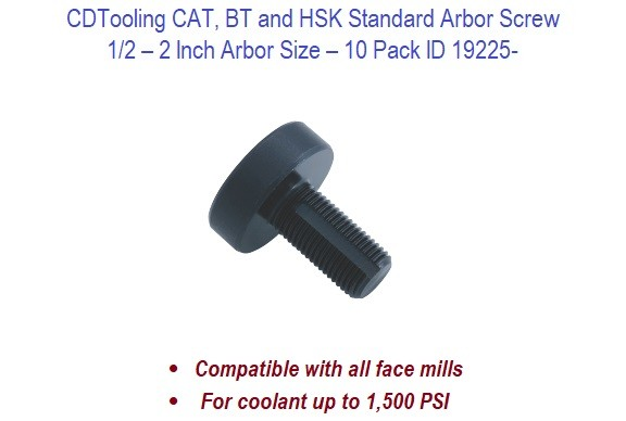 1/2 - 2 Inch Arbor Size CAT BT HSK Standard Arbor Screws - 10 Pack ID 19225-