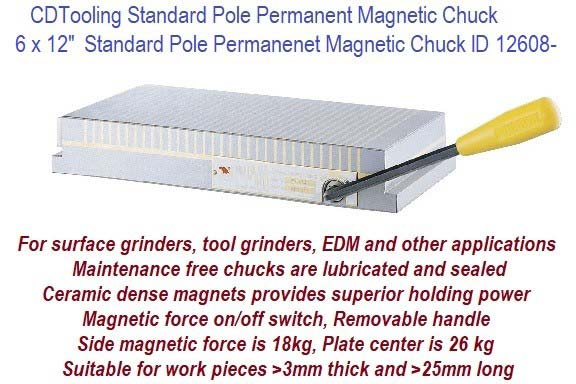 6 x 12 Inch Standard Pole Permanent Magnetic Chuck, use with EDM, Surface Grinder, Tool Grinders ID 16208-