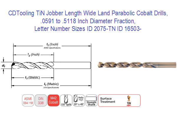TiN Jobber Length Wide Land Parabolic Cobalt Drills, .0591 to .5118 Inch Diameter Fraction, Letter Number Sizes ID 2075-TN ID 16503-
