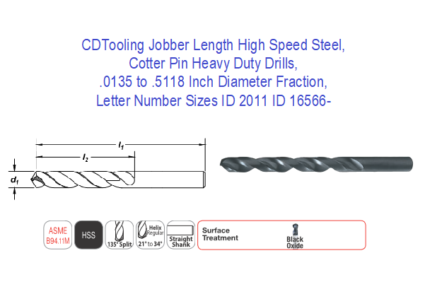 Jobber Length High Speed Steel, Cotter Pin Heavy Duty Drills, .0135 to .5118 Inch Diameter Fraction, Letter Number Sizes ID 2011 ID 16566-