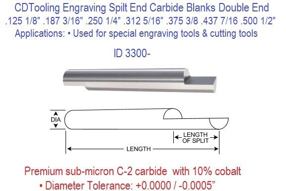 Carbide Engraving Blank Double Split End 1/8 3/16 1/4 5/16 3/8 7/16 1/2 Diameters 10 Pack ID 3300-
