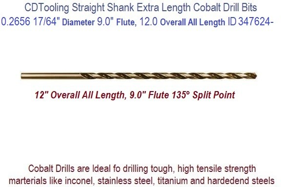 0.2656 17/64 Inch Diameter 9.00 Flute 12.0 Inch Over All Length Straight Shank Cobalt Drill 347624-