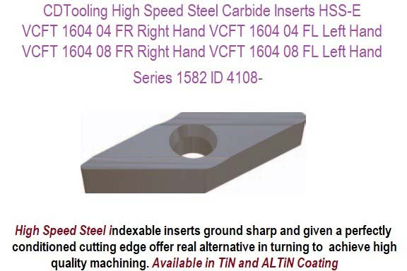 VCFT 160404, 160408, FR, FL, WSP High Speed Steel Inserts TiN / TIlAN Series 1582-  10 Pack ID 4108-