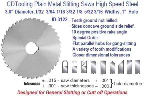 3.0 Diameter 1/32 3/64 1/16 3/32 1/8 5/32 3/16 Wide 1 Arbor Hole HSS Plain Metal Slitting Saw ID 3122-