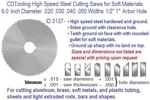 6.0 Inch Diameter .020 .035 .050 Widths Cutting Saw HSS Precision Ground ID 3137-