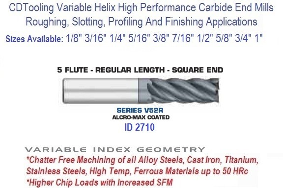 Variable Index Carbide End Mill Regular Regular 1/8 3/16 1/4 5/16 3/8 7/16 1/2 5/8 3/4 1 Inch 5 Flute ID 2710 Series V52R