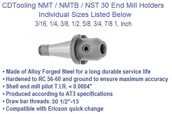 NST30 / NMTB30 Taper, Individual End Mill Holder  3/16 1/4 3/8 1/2 5/8 3/4 7/8 1 inch
