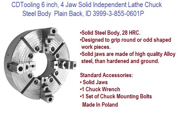 6 inch, 4 Jaw Solid Independent Steel Body Lathe Chuck Plain Back, ID 3999-3-855-0601P