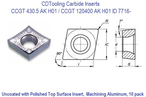 CCGT 430.5, 431 AK, CCGT 120400, 120404 AK, H01 Carbide Insert Uncoated with Polished Top Surface Insert for Machining Aluminum ID 7716-