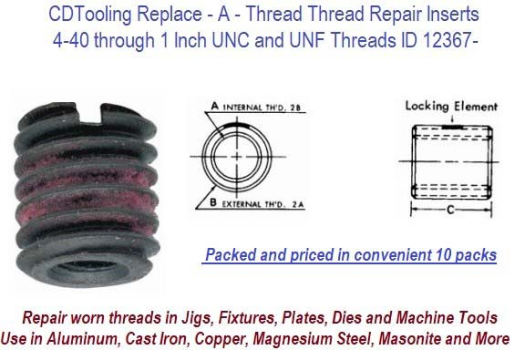 Replace - A - Thread Thread Repair Inserts 4-40 through 1 Inch UNC and UNF Threads 10 Packs ID 12367-